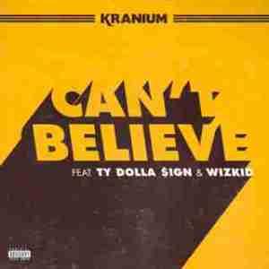 Instrumental: Kranium - Cant Believe  Ft. Ty Dolla $ign & Wizkid